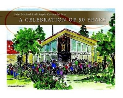 A Celebration of 50 Years: Parish Book