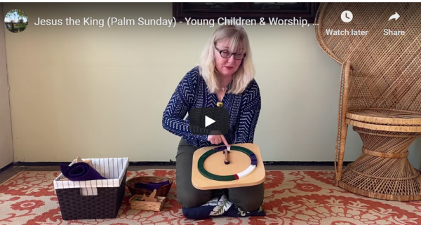 Godly Play on the Move: Palm Sunday